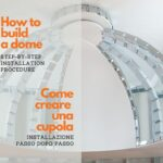 How to build a dome with I Profili: step-by-step installation procedure